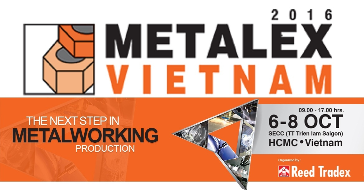 Metalex 2016 Exhibition - Isho Vietnam